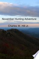November Hunting Adventure