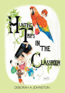 Hunting Trips in the Classroom