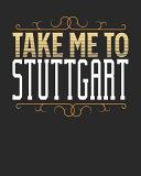 Take Me to Stuttgart