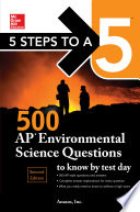 5 Steps to a 5  500 AP Environmental Science Questions to Know by Test Day  Second Edition