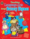 Teaching Language Arts Through Nursery Rhymes