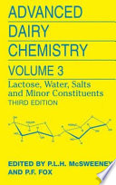 """Advanced Dairy Chemistry: Volume 3: Lactose, Water, Salts and Minor Constituents"" by Paul L. H. McSweeney, Patrick F. Fox"