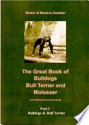 The Great Book of Bulldogs, Bull Terrier and Molosser