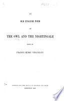 An Old English Poem of the Owl and the Nightingale. Edited by F. H. Stratmann
