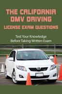 The California DMV Driving License Exam Questions