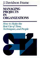 Managing Projects in Organizations