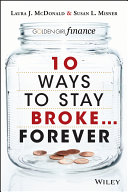 10 Ways to Stay Broke   Forever