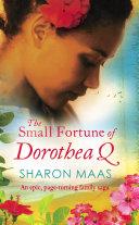 The Small Fortune of Dorothea Q Pdf/ePub eBook