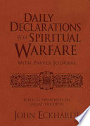 Daily Declarations For Spiritual Warfare With Prayer Journal Book