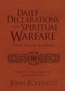 Daily Declarations for Spiritual Warfare with Prayer Journal