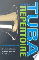 Guide to the Tuba Repertoire, Second Edition