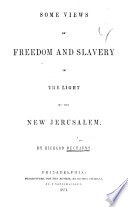 Some Views of Freedom and Slavery in the Light of the New Jerusalem