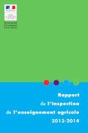 Rapport de l'inspection de l'enseignement agricole 2013-2014