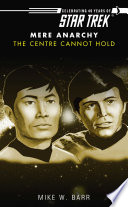 Star Trek  The Centre Cannot Hold Book PDF