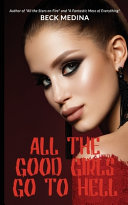 All the Good Girls Go to Hell Book PDF