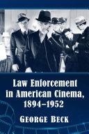 Law Enforcement in American Cinema, 1894-1952 Pdf/ePub eBook