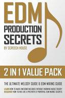 Edm Production Secrets  2 in 1 Value Pack  Book
