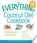 The Everything Coconut Diet Cookbook