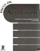 Focus on Negotiations