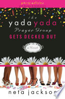"""The Yada Yada Prayer Group Gets Decked Out"" by Neta Jackson"