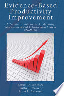 Evidence Based Productivity Improvement