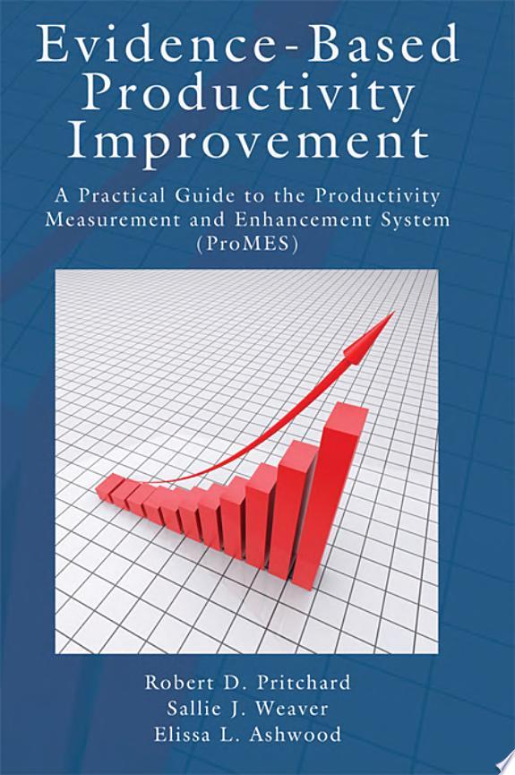 Evidence-Based Productivity Improvement