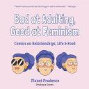 Bad at Adulting  Good at Feminism Book
