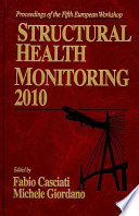 Fifth European Workshop on Structural Health Monitoring 2010