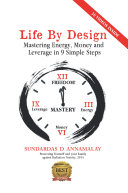 Pdf Life by Design: Mastering Energy, Money and Leverage in 9 Simple Steps Telecharger