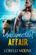 Scottish Werebear: An Unexpected Affair (A BBW Bear Shifter Paranormal Romance) [Pdf/ePub] eBook