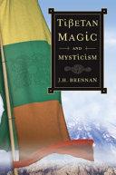Tibetan Magic and Mysticism
