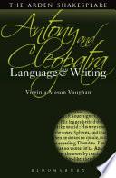 Antony and Cleopatra  Language and Writing