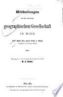 Mitteilungen der Kaiserlich-Königlichen Geographischen Gesellschaft