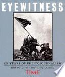 Eyewitness  : 150 Years of Photojournalism