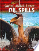 Saving Animals from Oil Spills Book PDF
