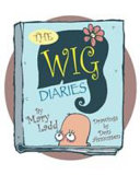 The Wig Diaries