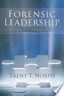 Forensic Leadership