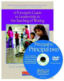 A Principal s Guide to Leadership in the Teaching of Writing