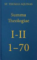 Summa Theologiae Prima Secundae, 1-70