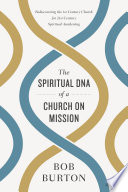 The Spiritual DNA of a Church on Mission