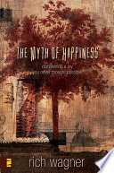The Myth of Happiness