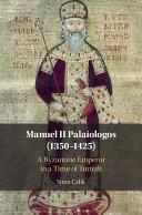 Manuel II Palaiologos  1350   1425