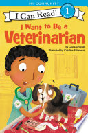 I Want to Be a Veterinarian