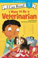 I Want to Be a Veterinarian Pdf/ePub eBook