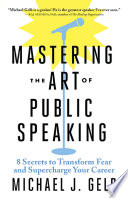 Mastering the Art of Public Speaking Book