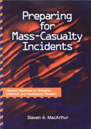 Preparing for Mass casualty Incidents