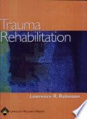 Trauma Rehabilitation