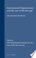 International Organizations and the Law of the Sea