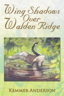 Wing Shadows over Walden Ridge Pdf/ePub eBook