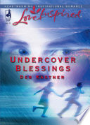 Undercover Blessings Mills Boon Love Inspired  Book PDF